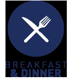 Breakfast and dinner, 7 days/week